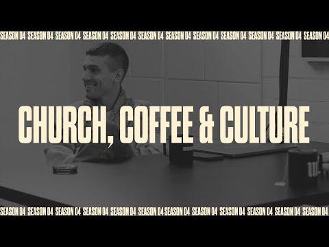 CHURCH, COFFEE & CULTURE  Battle Ready - S04E04