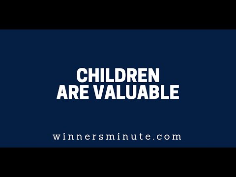 Children Are Valuable  The Winner's Minute With Mac Hammond