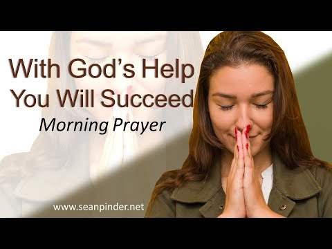 JOSHUA 1 - WITH GOD'S HELP YOU WILL SUCCEED - MORNING PRAYER (video)