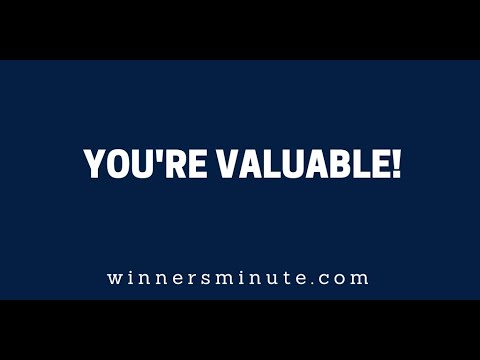 Youre Valuable!  The Winner's Minute With Mac Hammond