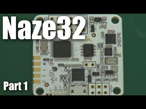 Naze32 multirotor flight controller (part 1) - UCahqHsTaADV8MMmj2D5i1Vw