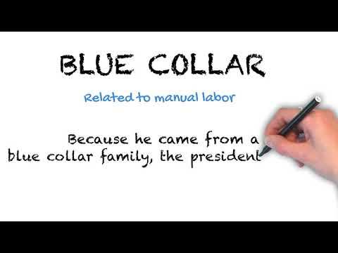Blue Collar - English Idioms