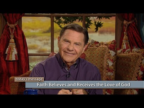 Faith Believes and Receives the Love of God (Previously Aired)