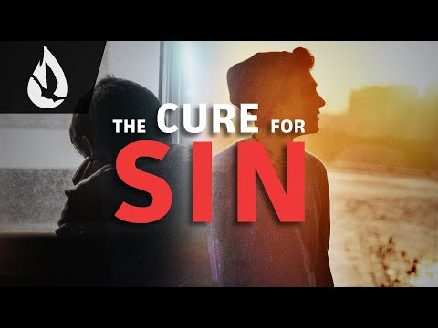 The Cure for Sin: Why You Need Jesus