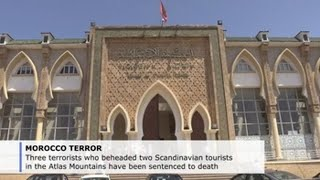 Terrorists who beheaded tourists in Atlas Mountains sentenced to death