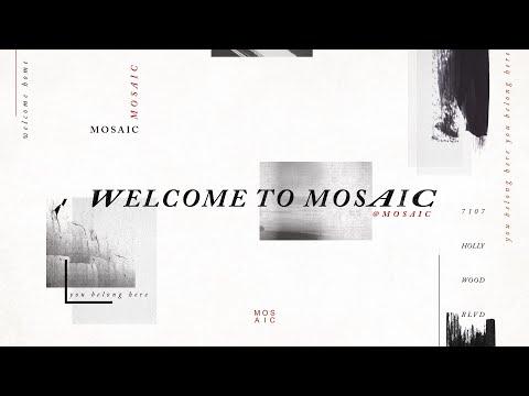 MOSAIC  Speaker - Pastor Steve Carter