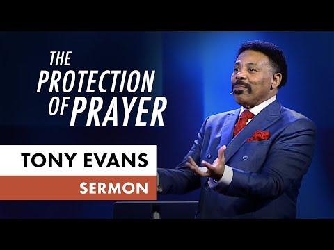 The Protection of Prayer  Tony Evans Sermon
