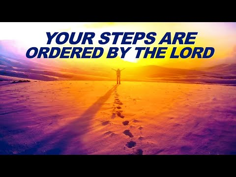 Your STEPS Are ORDERED by the LORD - Live Re-broadcast