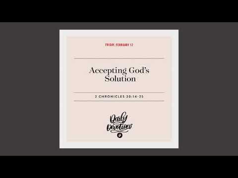 Accepting Gods Solution  Daily Devotional