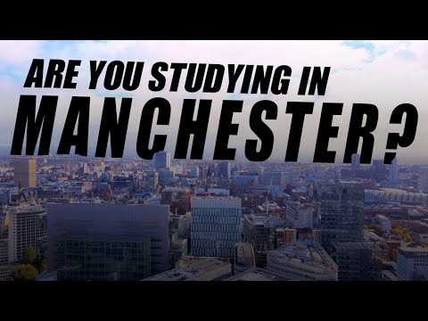 Are You Studying In Manchester?
