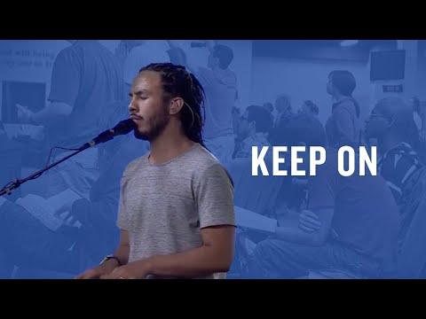 Keep On (Spontaneous) -- The Prayer Room Live Moment