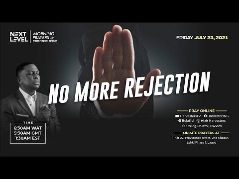 Next Level Prayers  No More Rejection  Pst Bolaji Idowu  23rd July 2021