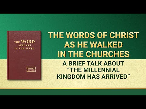 The Word of God  A Brief Talk About The Millennial Kingdom Has Arrived