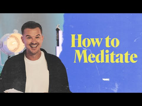 How to Meditate - A Message from