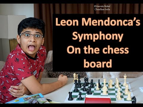 13-year-old Leon Mendonca's symphony on the chess board!