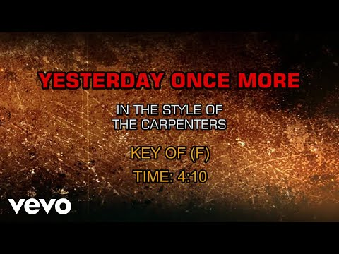 Carpenters - Yesterday Once More (Karaoke) - UCQHthJbbEt6osR39NsST13g
