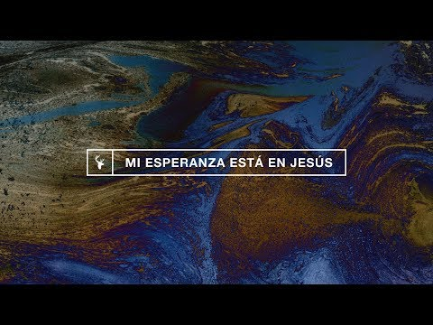 Mi Esperanza Esta En Jesus (Living Hope) - Bethany Wohrle  Bethel Music En Espanol