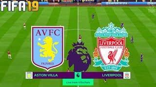 FIFA 19 | Aston Villa vs Liverpool - Premier League - Full Match & Gameplay