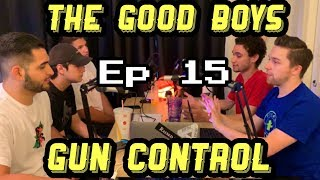 #GunControl | Do Video Games & Movies Cause Violence?   - The Good Boys #15