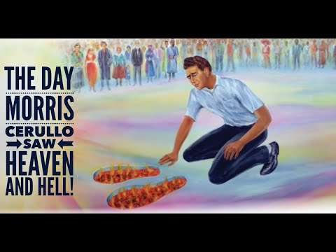 The Day Morris Cerullo Saw Heaven And Hell!