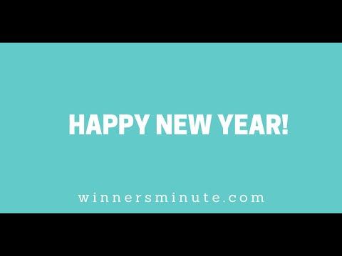 Happy New Year! // The Winner's Minute With Mac Hammond
