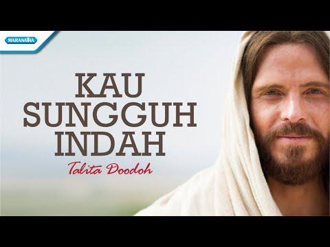 Kau Sungguh Indah - Talita Doodoh (with lyric)