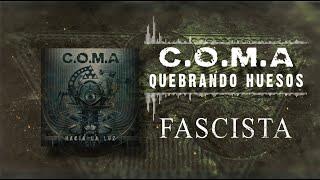 C.O.M.A - QUEBRANDO HUESOS (LYRIC VIDEO).