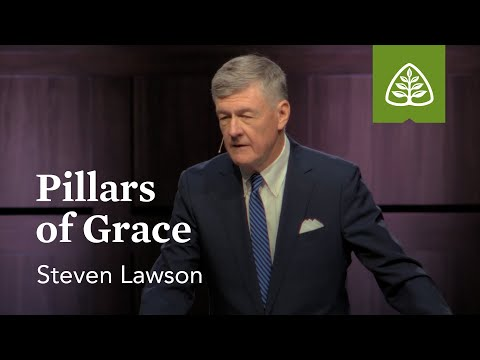 Steven Lawson: Pillars of Grace (Pre-Conference)