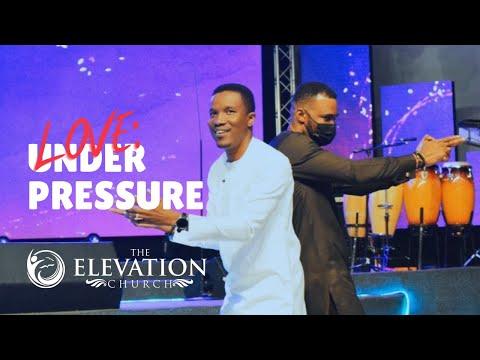 Love Under Pressure / Godman Akinlabi / The Elevation Church Sunday Service / 5, Sept., 2021