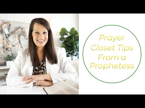 Prayer Closet tips from a messenger of the Lord
