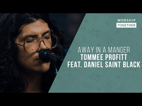 Away In A Manger // Tommee Profitt feat. DANIEL SAINT BLACK // New Song Cafe