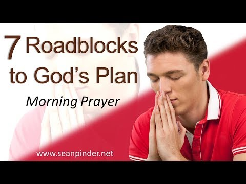 NUMBERS 14 - SEVEN ROADBLOCKS TO GOD'S PLAN - MORNING PRAYER (video)