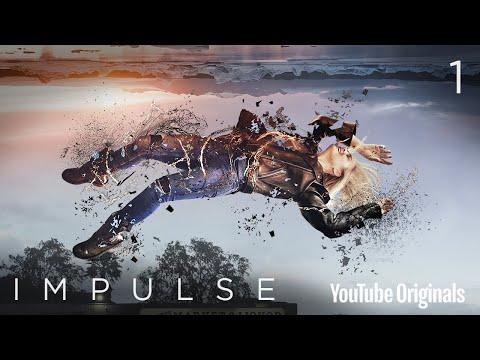 "Impulse - Ep 1 ""Pilot"" - UCgLQkRAZsFN6fhqxFyx8qhQ"