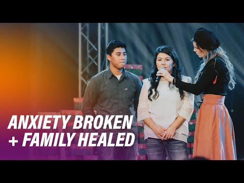 Anxiety Broken + Family Healed