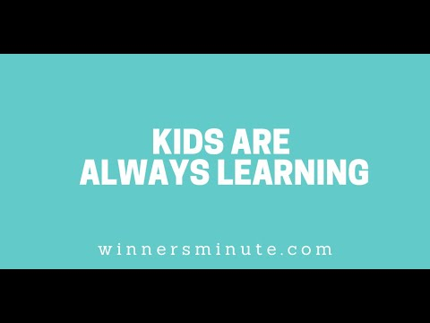 Kids Are Always Learning // The Winner's Minute With Mac Hammond