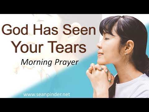 ESTHER 4 - GOD HAS SEEN YOUR TEARS - MORNING PRAYER (video)