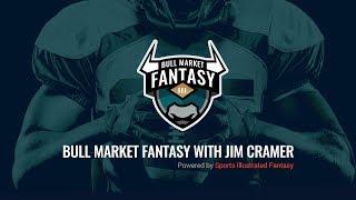 Bull Market Fantasy: Jim Cramer's Fantasy Football Draft Recap Show