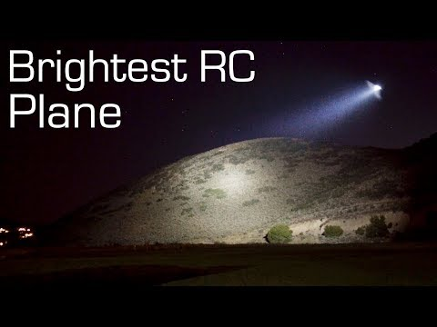 Brightest RC Plane SPOTLIGHT 13,000 Lumens - RCTESTFLIGHT - UCq2rNse2XX4Rjzmldv9GqrQ