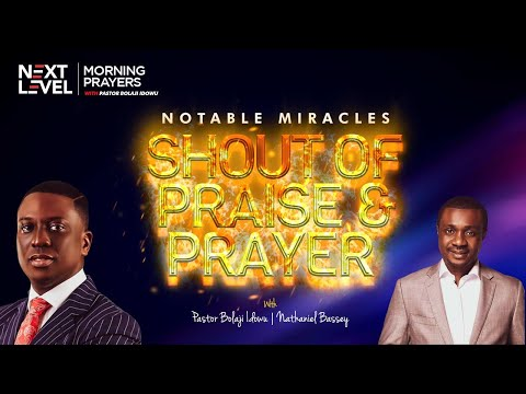 Next Level Prayers  Notable Miracles  Pst Bolaji Idowu & Nathaniel Bassey  22nd September 2021