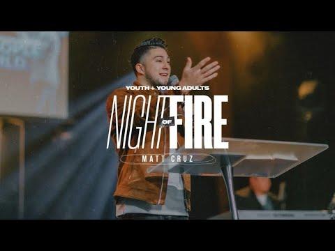 Night of Fire 1.27.20  Matt Cruz