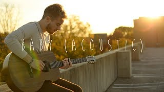 Baby (Acoustic Cover by Jonah Baker)