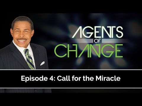 Call for the Miracle - Agents of Change