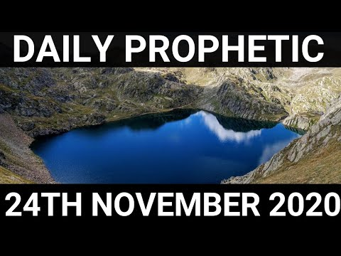 Daily Prophetic 24 November 2020 12 of 12