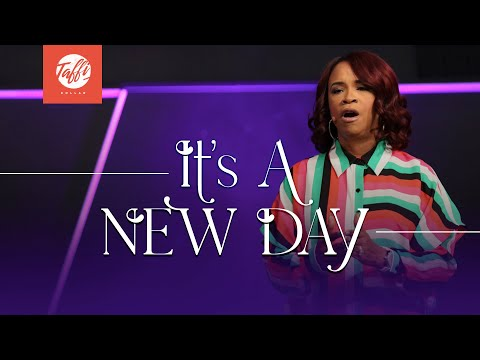 Its a New Day - Wednesday Morning Service