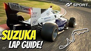 GT SPORT LAP GUIDE - Suzuka Circuit!!