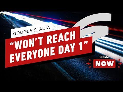 """Google Stadia """"Won't Reach Everybody Day 1"""" - IGN Now - UCKy1dAqELo0zrOtPkf0eTMw"""