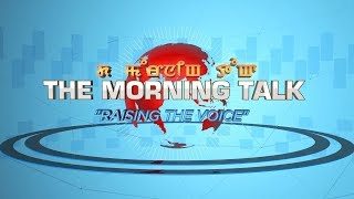 TOM TV THE MORNING TALK - RAISING THE VOICE EP-28, 10TH  JULY 2019