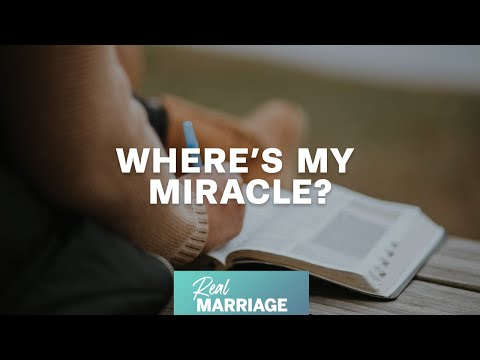 Wheres My Miracle?  Mark and Grace Driscoll