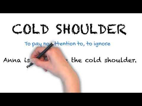 Cold Shoulder - English Idioms
