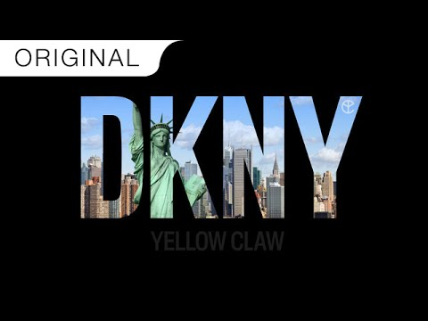 Yellow Claw - DKNY - UCi2bIyFtz-JdI-ou8kaqsqg